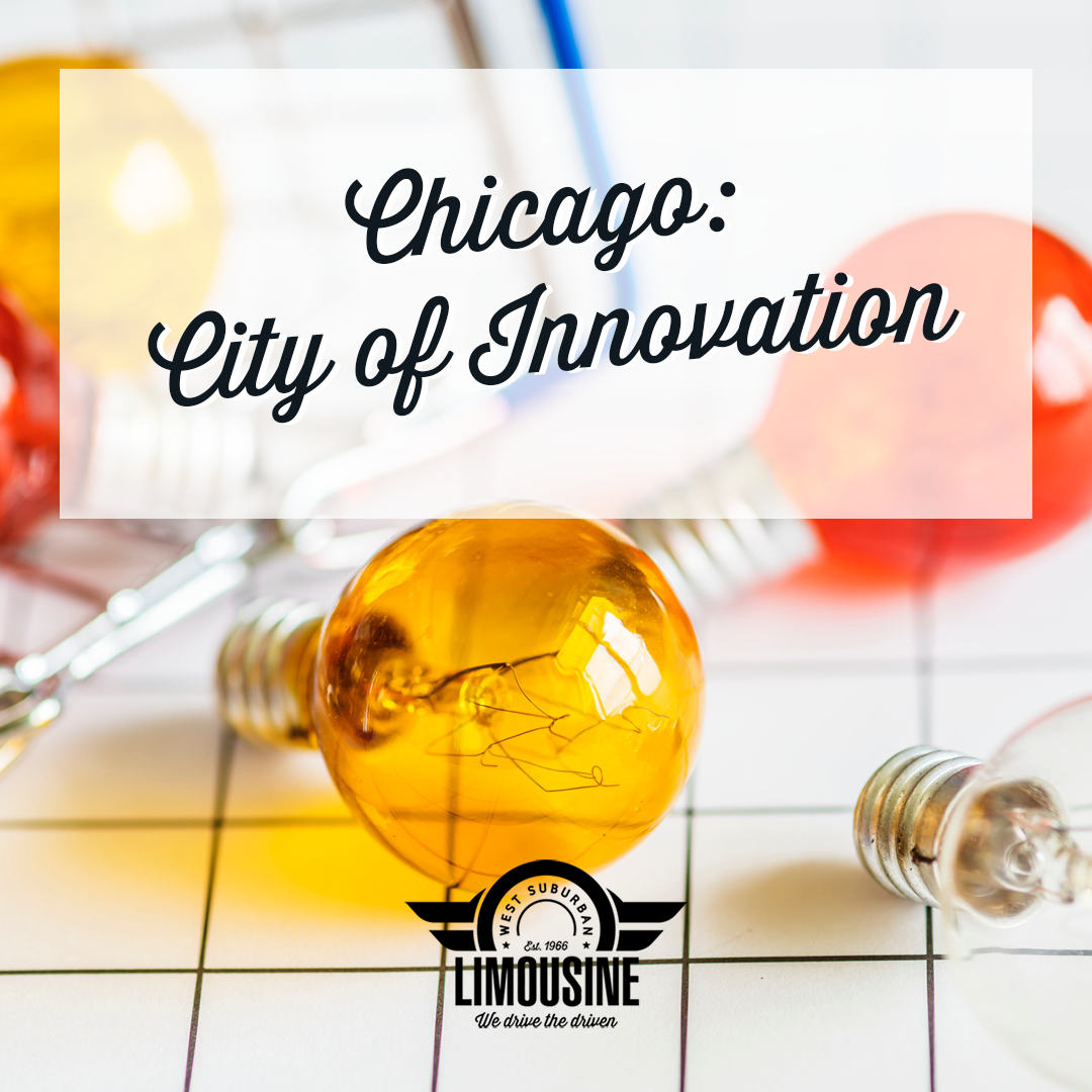 Chicago is the city of Innovation