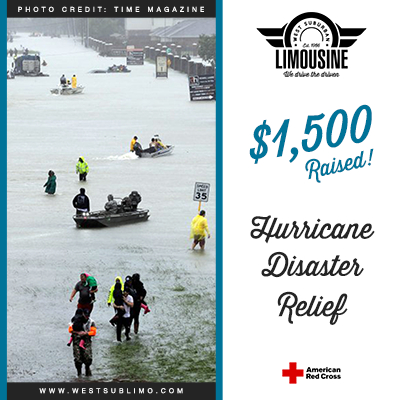 West Sub Limo has proudly raised $1,500 for the 2017 Hurricane Disaster Relief Fund!