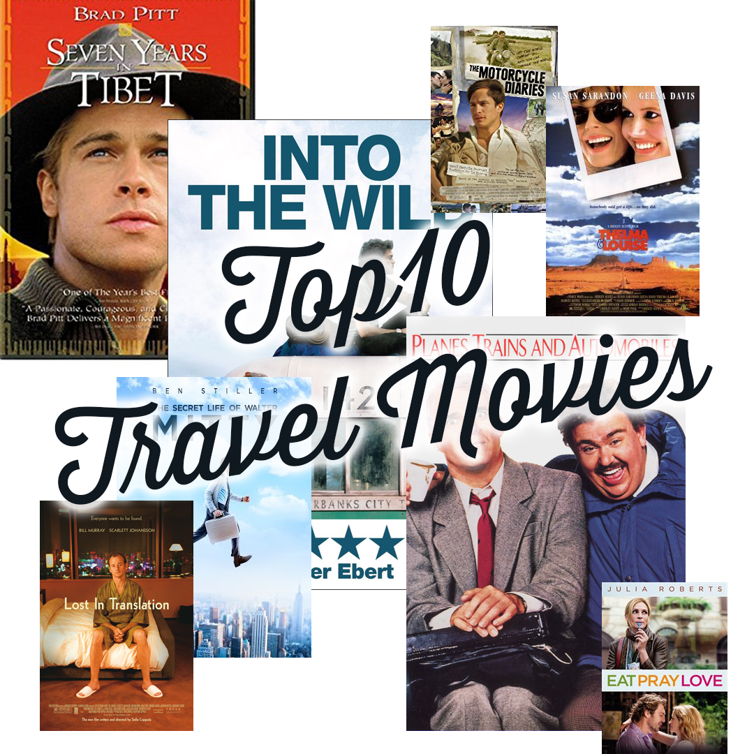 Top 10 Movies About Traveling